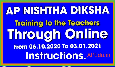 AP NISHTHA DIKSHA training to the teachers through online from 06.10.2020 To 03.01.2021 – instructions.