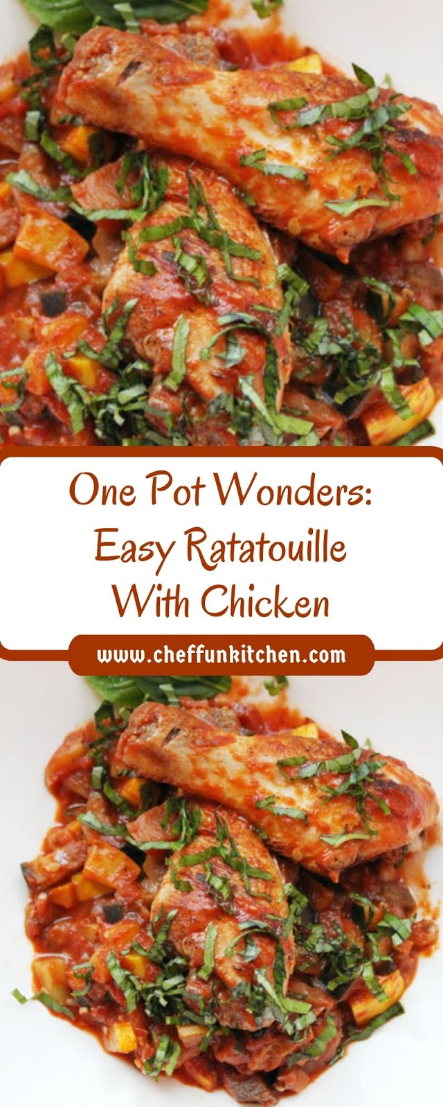 One Pot Wonders: Easy Ratatouille With Chicken