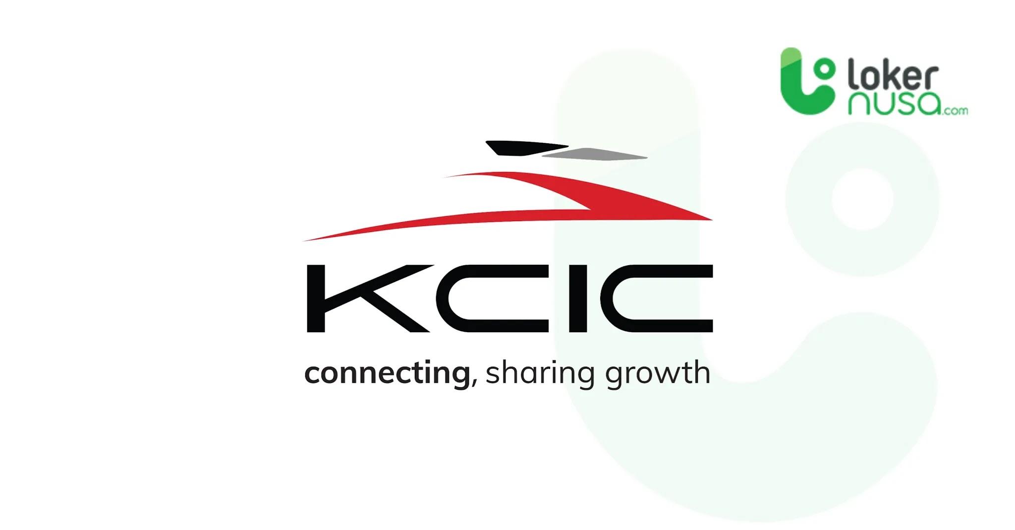 Lowongan Kerja Terbaru KCIC