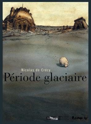 période glaciaire nicolas de crécy