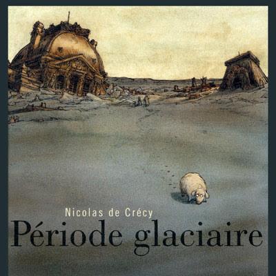 Période glacière de Nicolas de Crécy