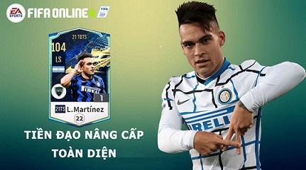 FIFA ONLINE 4 | Review Lautaro Martinez 21 TOTS - Tiền đạo 1997 nâng cấp toàn diện