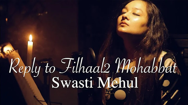 Reply To Filhaal2 Mohabbat Lyrics | Swasti Mehul | Female Version