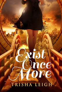 Exist Once More, Trisha Leigh, book, series, Historians, time travel, romance, young adult, sci-fi