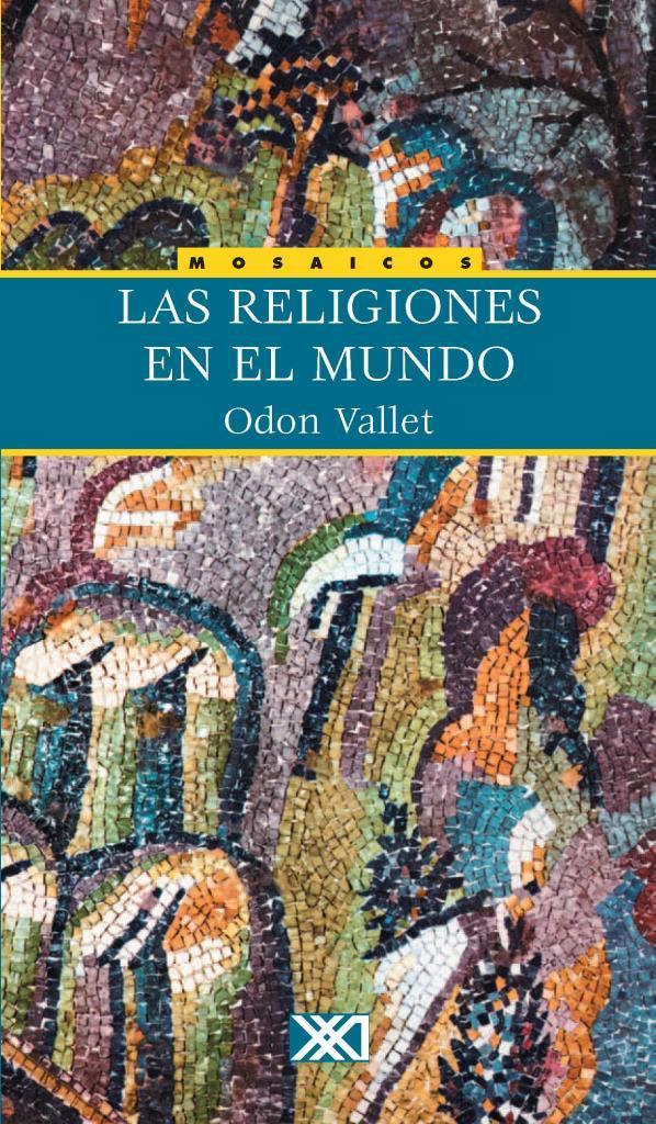 Las religiones en el mundo – Odon Vallet