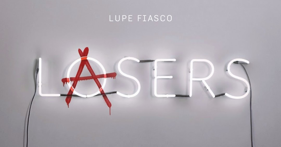 lasers lupe fiasco track list - 1080×567