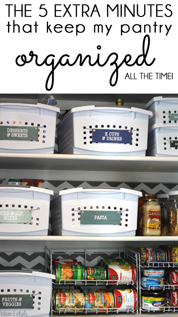 The 5 Extra Minutes that Keep My Pantry Organized All the Time