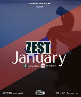 Download Mp3 Audio | Zest - January