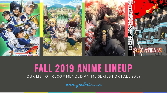 Fall 2019 Anime Season (Leftover Shows from Summer)