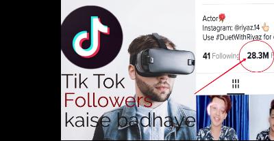 Tik Tok Par Followers Kaise Badhaye