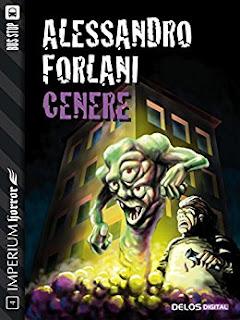 Cenere (Imperium Horror) Di Alessandro Forlani PDF