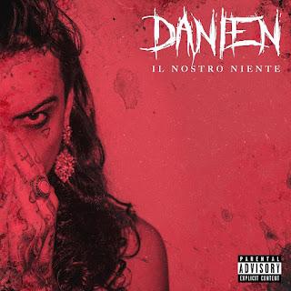 """Copertina """"Il Nostro Niente"""", il nuovo singolo di Danien."""