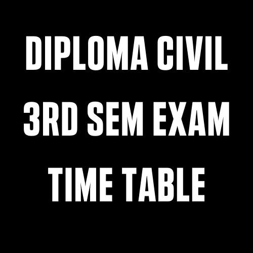 Diploma Civil 3Rd Sem Exam Time Table