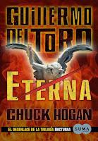 Eterna 3, Guillermo del Toro y Chuck Hogan