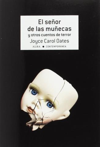 El señor de las muñecas y otros cuentos de terror