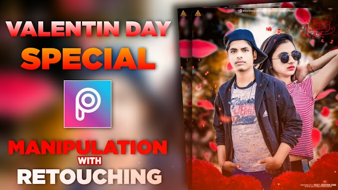 VALENTINES DAY SPECIAL MANIPULATION EDITING |PICSART AND LIGHTROOM CC |VICKY CREATION ZONE 2021
