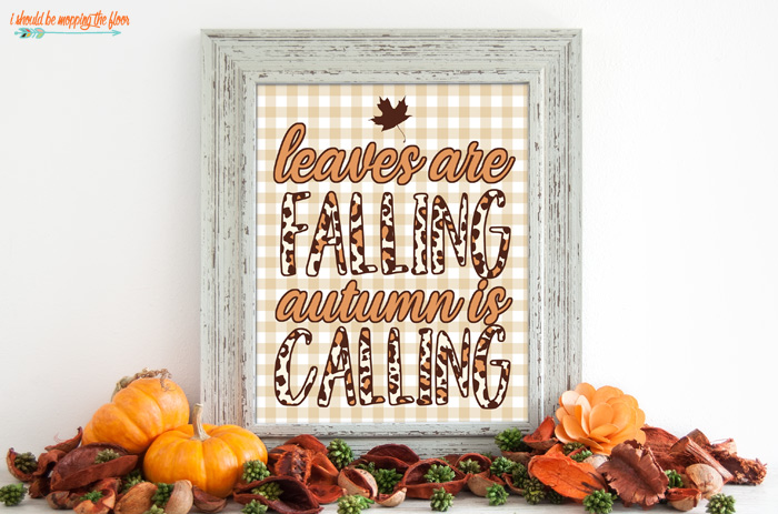 Leaves are Falling Autumn is Calling Printable