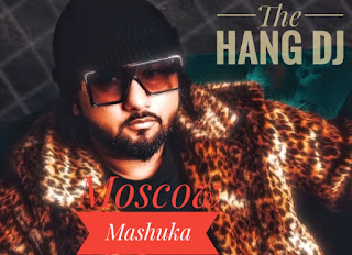 honey singh songs, honey singh latest songs, latest indian dj, the hang dj, honey singh dj, moscow mashuka lyrics, hiindi lyrics, english lyrics,