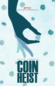 Coin Heist Poster