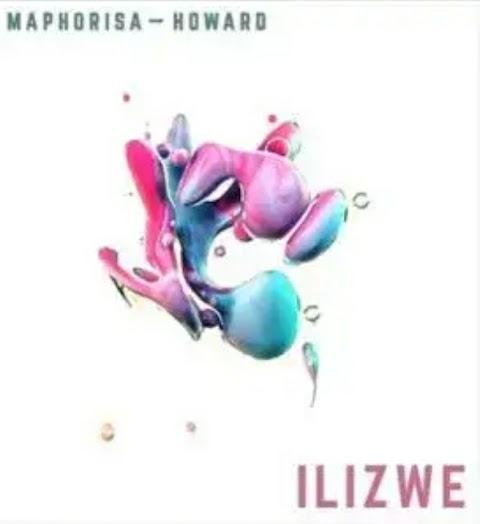 DJ Maphorisa & Howard – Ilizwi