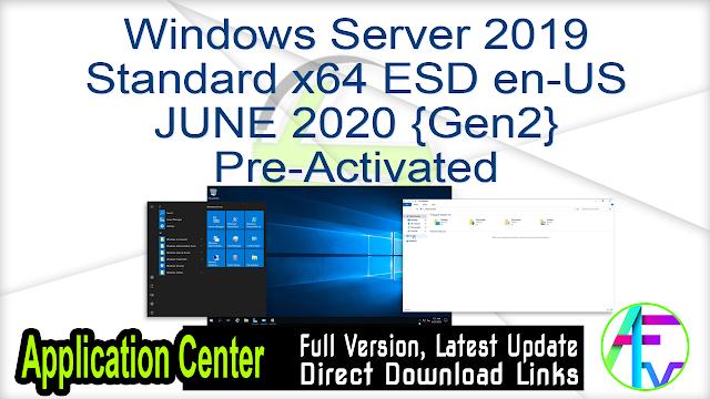 Windows Server 2019 Standard x64 ESD en-US JUNE 2020 {Gen2} Pre-Activated