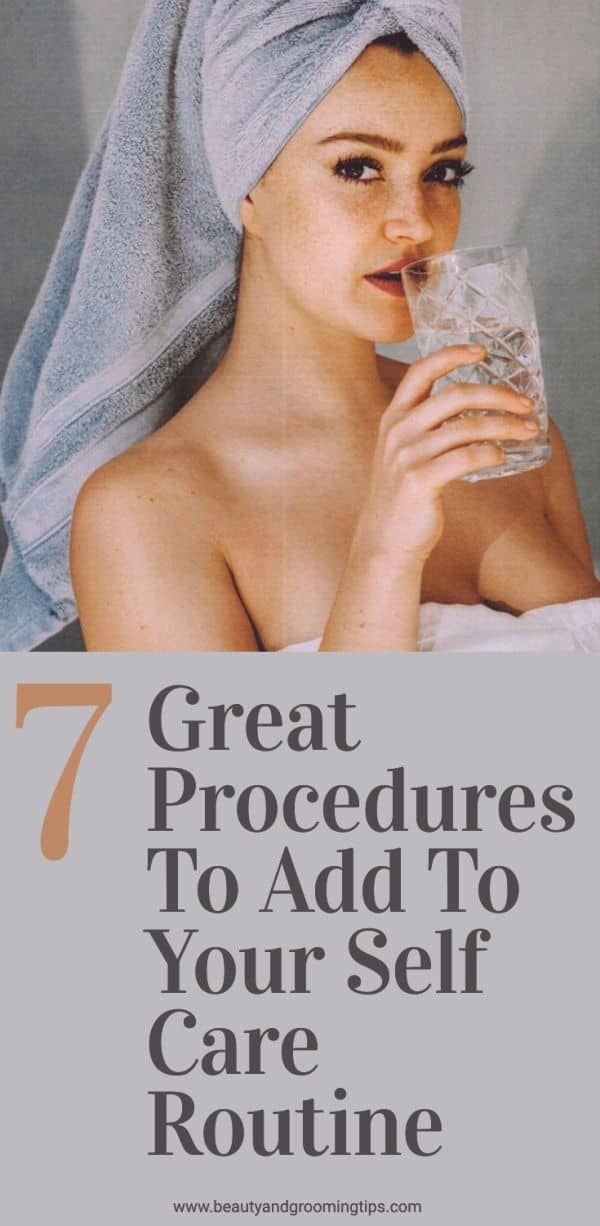 7 procedures to add to self care routine - pic of woman in bath towel, drinking water