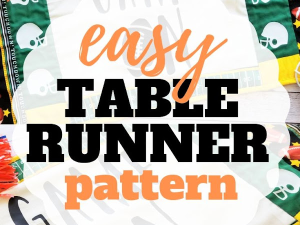 How to Sew a Table Runner + Free Cut Files