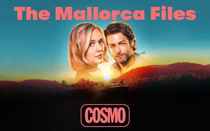COSMO estrena en junio la serie 'The Mallorca Files'
