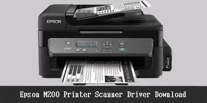 Epson M200 Printer Scanner Driver - (Free Download)
