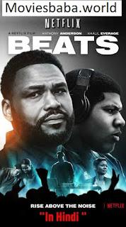 Beats (2019) Full Movie Dual Audio Hindi HDRip 1080p | 720p | 480p | 300Mb | 700Mb | ESUB | {Hindi+English}