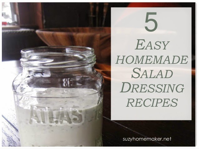 5forfriday - 5 homemade dressing rescipes | suzyhomemaker.net