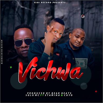 Audio   Solo Mc Ft Stamina X Coyo MC - VICHWA