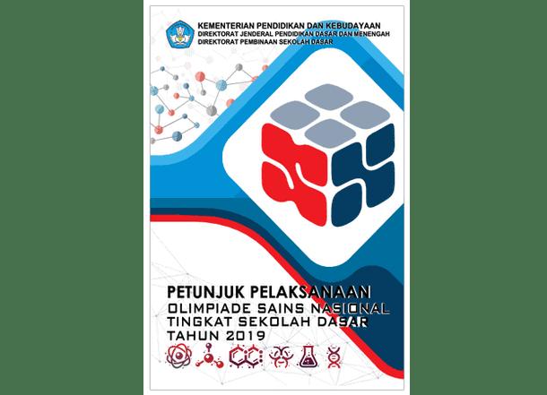 Selengkapnya mengenai susunan dan isi berkas Juklak OSN  Juklak OSN (Olimpiade Sains Nasional) Tingkat SD 2019