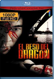 El Beso Del Dragon (2001) [1080p BRrip] [Latino-Inglés] [GoogleDrive] RafagaHD