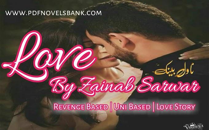 Love Novel by Zainab Sarwar Complete Pdf Download