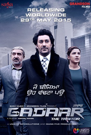 Poster Of Gadaar The Traitor 2015 Punjabi 720p DVDRip ESubs Free Download Watch Online