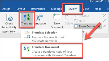 اضغط على مراجعة> ترجمة> ترجمة مستند لترجمة مستند Word بالكامل