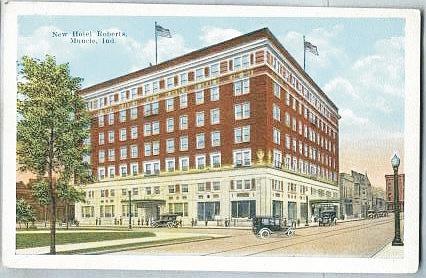 Roberts Hotel Muncie Indiana Still Standing