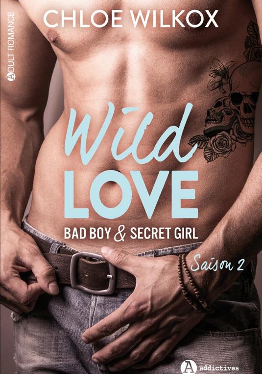 Wild Love - Saison 2