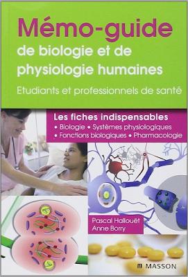 Télécharger Livre Gratuit Mémo-guide de physiologie et de biologie humaine - Pour les professionnels de santé pdf