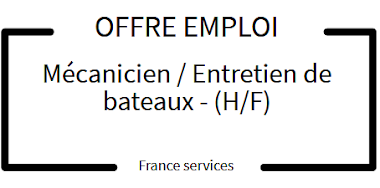 OFFRE D'EMPLOI : Mécanicien / Entretien de bateaux - (H/F)