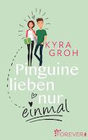 Pinguine liebe nur einmal - Kyra Groh