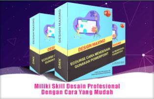 DESIGN MAXIMO - Ecourse Desain Powerpoint