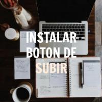 INSTALAR BOTON DE SUBIR