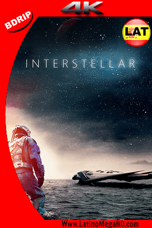 Interestelar (2014) Latino Ultra HD 4K BDRIP 2160P ()