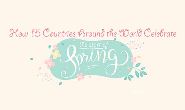 How 15 Countries Around the World Celebrate the Start of Spring
