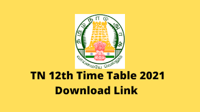 TN 12th Time Table 2021 Check Tamil Nadu HSE Exam Date