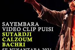 Sayembara Video Clip Puisi Sutardji Calzoum Bachri 2021