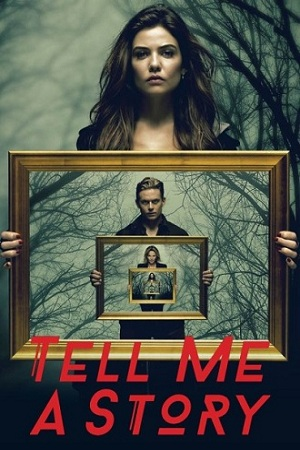 Tell Me a Story Season 2 English Download 480p 720p All Episodes WEBRip