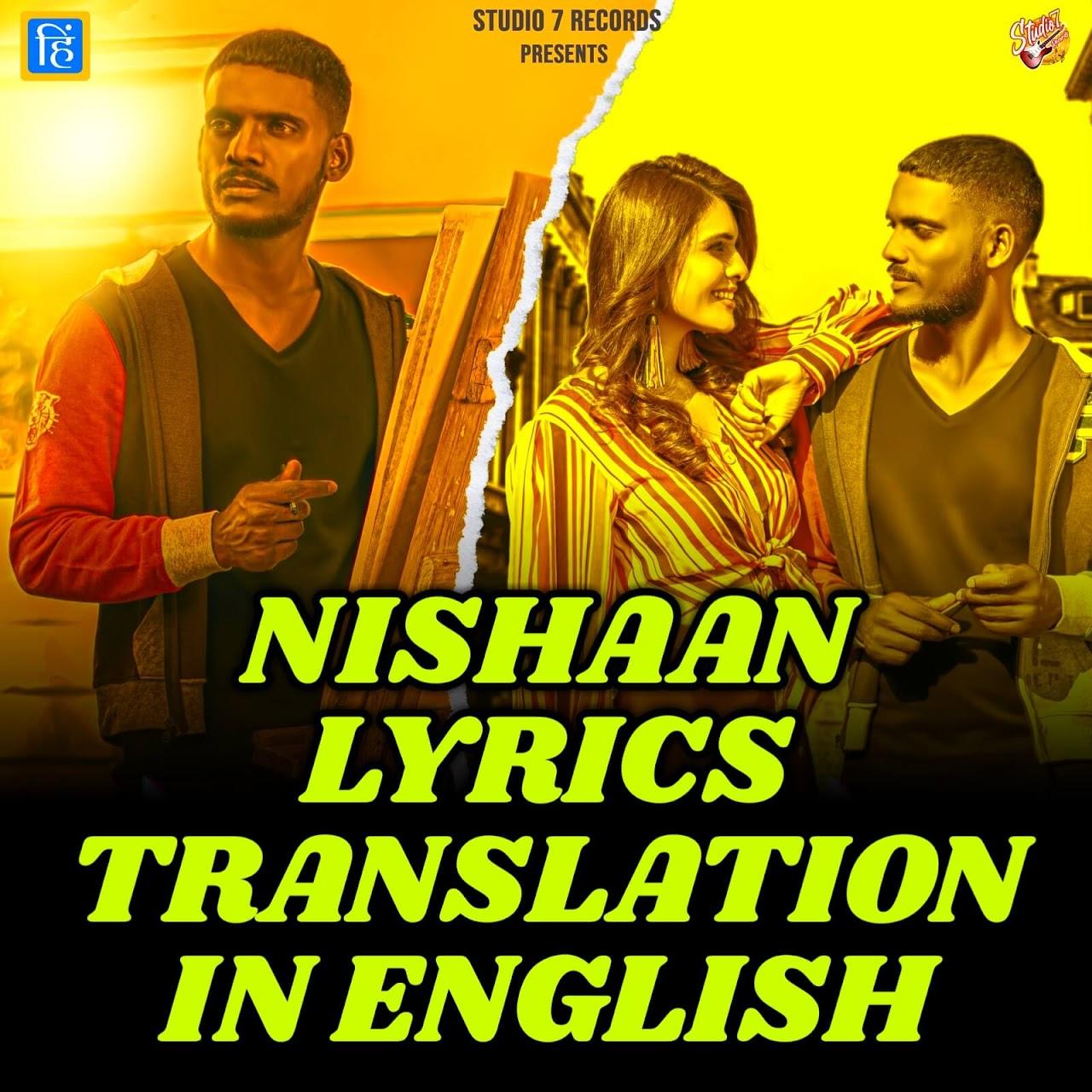 Nishaan Lyrics Translation In English